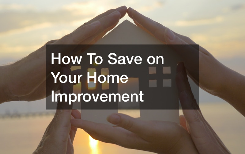 best ways to save money on home renovations